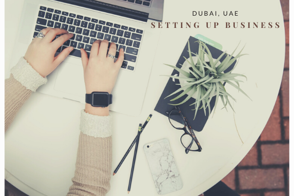 setting up business in Dubai